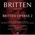 Britten conducts Britten Operas, Vol 2