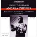 Giordano: Andrea Chenier (12/28/1957) / Faust Cleva(cond), Metropolitan Opera Orchestra and Chorus, Richard Tucker(T), Zinka Milanov(S), Leonard Warren(Br), etc