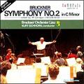ブルックナー:交響曲第2番 (ウィリアム・ギャラガン校訂による1872初稿版 + 終楽章別録音 1873稿):クルト・アイヒホルン指揮/リンツ・ブルックナー管弦楽団