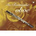 The Romantic Oboe - Mozart, Saint-Saens, etc / Schneemann