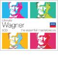 Ultimate Wagner -The Essential Masterpieces: Der Ring des Nibelungen, Tristan und Isolde, Die Meistersinger von Nurnberg, etc