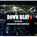 DOWN BEAT EXCLUSIVE DUB PLATE MIX
