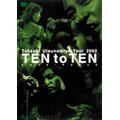 """Takashi Utsunomiya Tour 2002 TEN to TEN""""Love-Peace"""