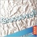Groooove!!