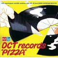 DCT records PIZZA