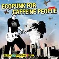 ECO PUNK FOR CAFFEINE PEOPLE-ALL That 46 Sticks & 1 Hole vol.1