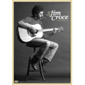 Have You Heard : Jim Croce Live