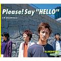 "Please!Say ""HELLO"" [レーベルゲートCD]"