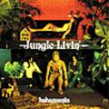 Jungle Livin'