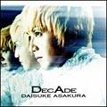 DECADE ~The BEST OF DAISUKE ASAKURA~