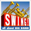 スウィング! all about BIG BAND
