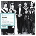 Verdi : Ernani (6/25/1957) / Dimitri Mitropoulos(cond), Orchestra e Coro del Maggio Musicale Fiorentino, Mario del Monaco(T), Anita Cerquetti(S), etc