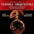 Music for Tenora & Orchestra - Brotons, Cassu, Moraleda, Ventura / Jordi Molina, Salvador Brotons, Grand Theatre of Liceu Academy Orchestra