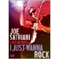 Satriani Live In Paris : I Just Wanna Rock
