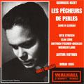 BIZET:LES PECHEURS DE PERLES (IN GERMANY):ARTUR ROTHER(cond)/RIAS SYMPHONY ORCHESTRA/RITA STREICH(S)/ETC(1950)