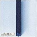 Sound.Earth.Nature.Spirit. Vol.SOUND<通常盤>