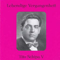 Lebendige Vergangenheit - Tito Schipa Vol 5; Popular Songs - Rodriguez, Tagliaferri, Amadori, etc (1930-1934) / Tito Schipa(T)