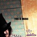 大橋トリオ/THIS IS MUSIC[PWSR-1018]
