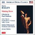 バッファロー・フィルハーモニー管弦楽団/D.A.Hagen: Shining Brow / JoAnn Falletta, Buffalo PO &Chorus, Robert Orth, Brenda Harris, etc[8669020]