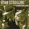 Ryan Scroggins And The Trenchtown Texans/ザ・トレンチタウン・テキサンズ[DDCD-10011]