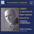 Walter Gieseking: Concerto Recordings 1; Schumann: Piano Concerto in A Minor Op. 54; Grieg:Piano Concerto in A Minor, Op.16; Franck: Variations Symphoniques[8111110]