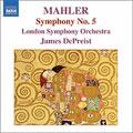 ジェイムズ・デプリースト/MAHLER:SYMPHONY NO.5 (4/29 &30/2005):JAMES DEPREIST(cond)/LSO[8557990]