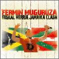 Fermin Muguruza/エウスカル・エリア・ジャマイカ・クラッシュ [TCP-1007]