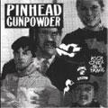 Pinhead Gunpowder/キック・オーヴァー・ザ・トレイシズ[FACE-070]