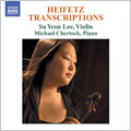 HEIFETZ:TRANSCRIPTIONS FOR VIOLIN AND PIANO:CHOPIN:NOCTURNE, NO.16/KREIN:DANCE NO.4/FOSTER:JEANIE WITH THE LIGHT BROWN HAIR/ETC:SU YEON LEE(vn)/MICHAEL CHERTOCK(p)[8557670]