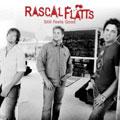 Rascal Flatts/Still Feels Good (US) [D000038402]