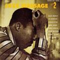 ザ・ジャズ・メッセージ・オブ・ハンク・モブレイ VOL.2<初回限定盤>
