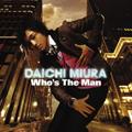 三浦大知/Who's The Man [CD+DVD] [AVCD-16190B]