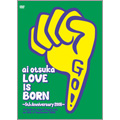 大塚 愛/大塚愛【LOVE IS BORN】〜5th Anniversary 2008〜 at Osaka-Jo Yagai Ongaku-Do on 10th of September 2008<初回生産限定盤>[AVBD-91580]