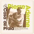 Pierre Aderne/CASA DE PRAIA[RCIP-0090]