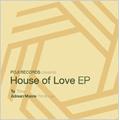 POJI RECORDS presents House Of Love EP<完全生産限定盤>[APSG-1001]