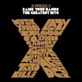 X-Press 2/レイズ・ユア・ハンズ ザ・グレイテスト・ヒッツ [2CD+DVD][KCCD-343]
