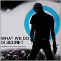 WHAT WE DO IS SECRET ORIGINAL MOTION PICTURE SOUNDTRACK