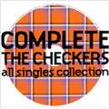 チェッカーズ/COMPLETE THE CHECKERS all singles collection [PCCA-02002]