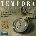 Tempora:Monteverdi/Orff:Zwei Chore Aus