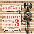 ヴィルヘルム・フルトヴェングラー/ウラニアのエロイカ -ベートーヴェン:交響曲第3番「英雄」(ピッチ修正版) (BT:ピッチ未修正第1楽章:12/16-20/1944):W.フルトヴェングラー指揮/VPO[DCCA-0031]