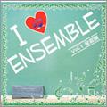カナデonブラス/I Love Ensemble Vol.1: 金管編 / ティーダブラス, カナデONブラス [WTCD-9001]