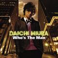 三浦大知/Who's The Man [AVCD-16191]
