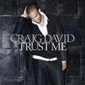 Craig David/Trust Me[256469713]