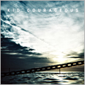 Kid Courageous/キッド・カレイジャス[RADC-042]