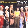 ZYX/シングルV「行くZYX!FLY HIGH」[PKBP-5011]