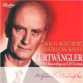 ヴィルヘルム・フルトヴェングラー/フルトヴェングラー世界初CD化集:J.S.バッハ:ブランデンブルク協奏曲第5番(12/21 &22/1940)/シューベルト:ロザムンデ序曲 (3/11/1952)/R.シュトラウス:ド