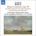 クリストファー・ヒンターフーバー/F.Ries: Piano Concertos Vol.2 -Variations on Swedish National Airs Op.52, Introduction and Polonaise Op.174, etc (1/10-13/2006) / Christopher Hinterhuber(p), Uwe Grodd(cond), Gavle SO[8557844]