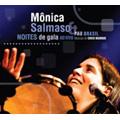 Monica Salmaso/Noites De Gala, Samba Na Rua : Ao Vivo [BF921]