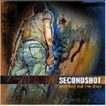Secondshot/ワン・フット・アウト・ザ・ドア[FACE-011]