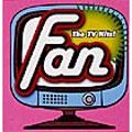 ファン -ザ・TVヒッツ-